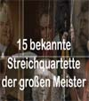 15 bekannte Streichquartette der großen Meister gema frei