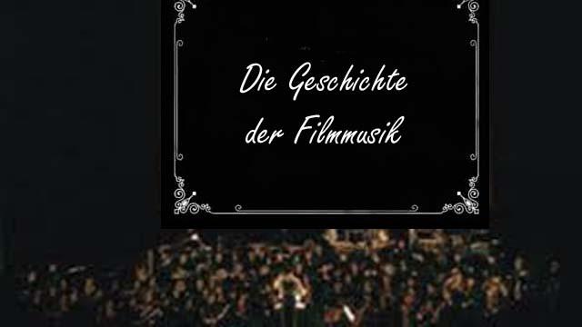 Geschichte Der Filmmusik